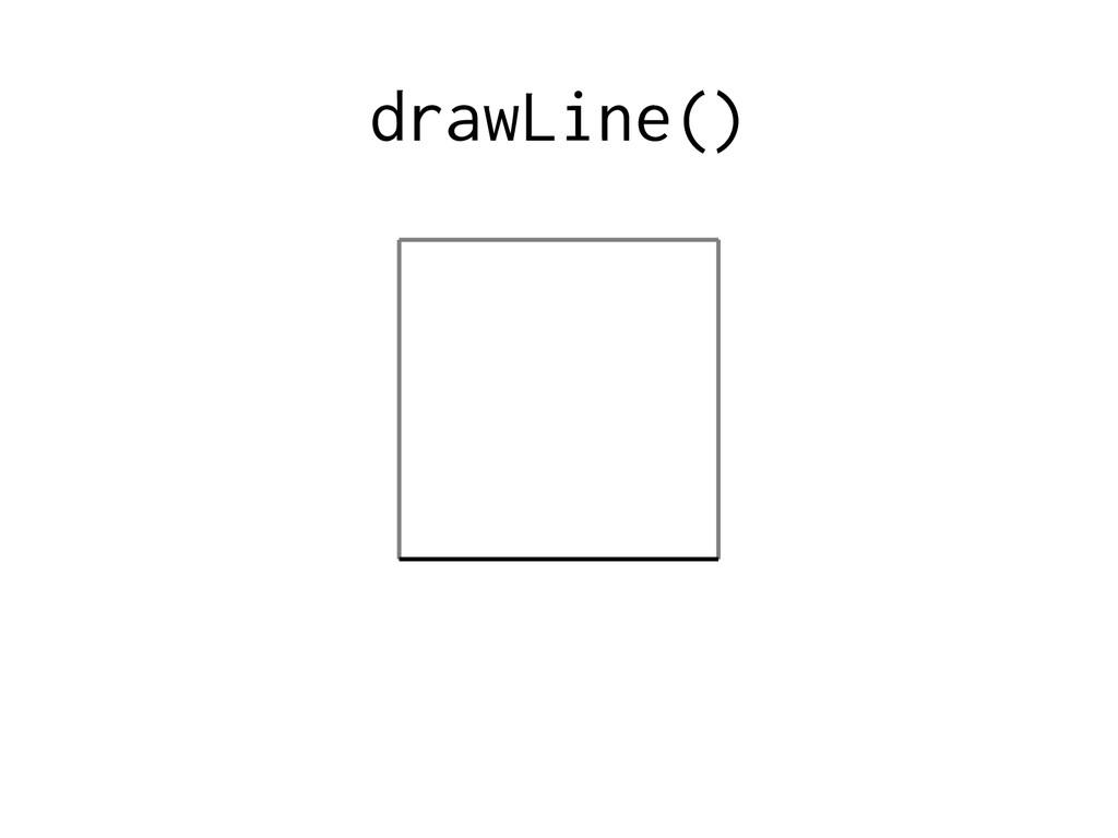 drawLine()