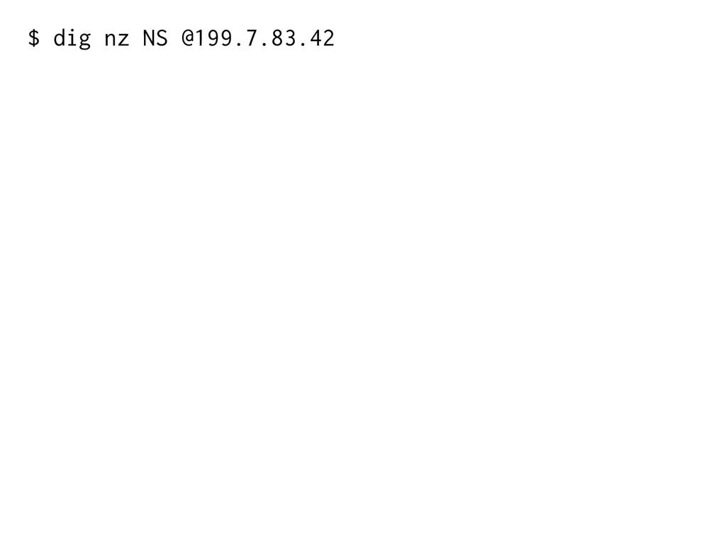 $ dig nz NS @199.7.83.42