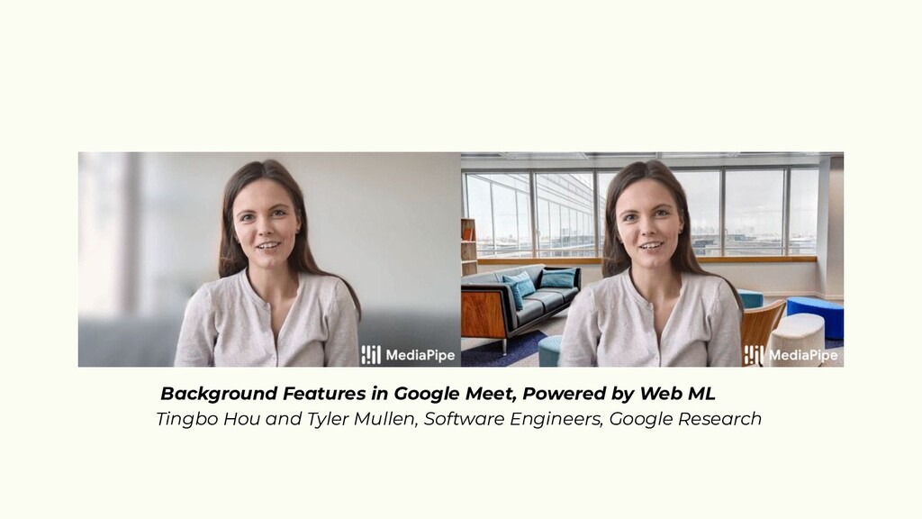 Background Features in Google Meet, Powered by ...