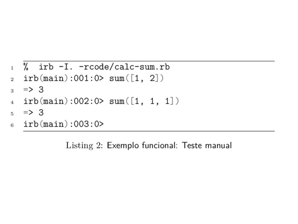 1 % irb -I. -rcode/calc-sum.rb 2 irb(main):001:...