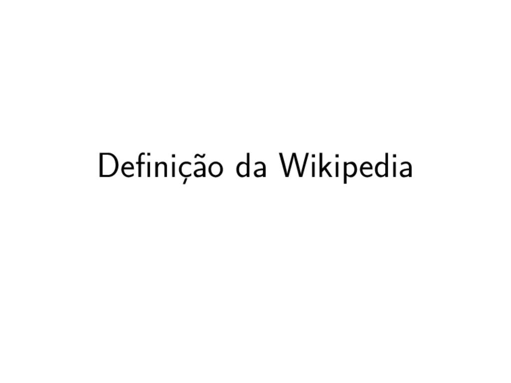 Definição da Wikipedia