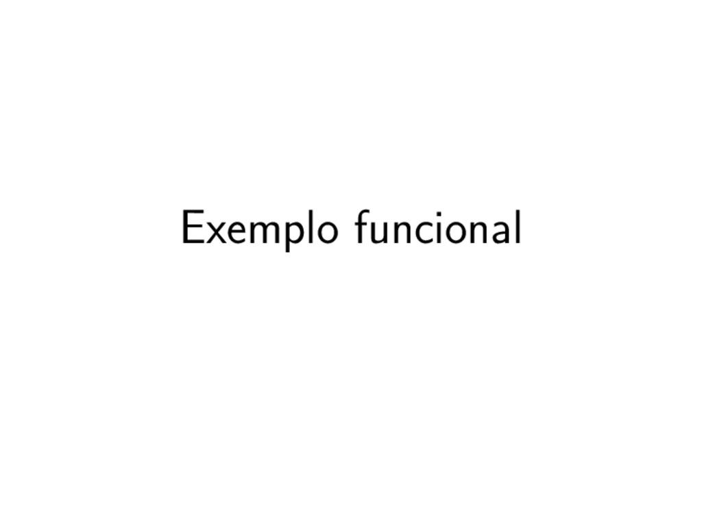 Exemplo funcional