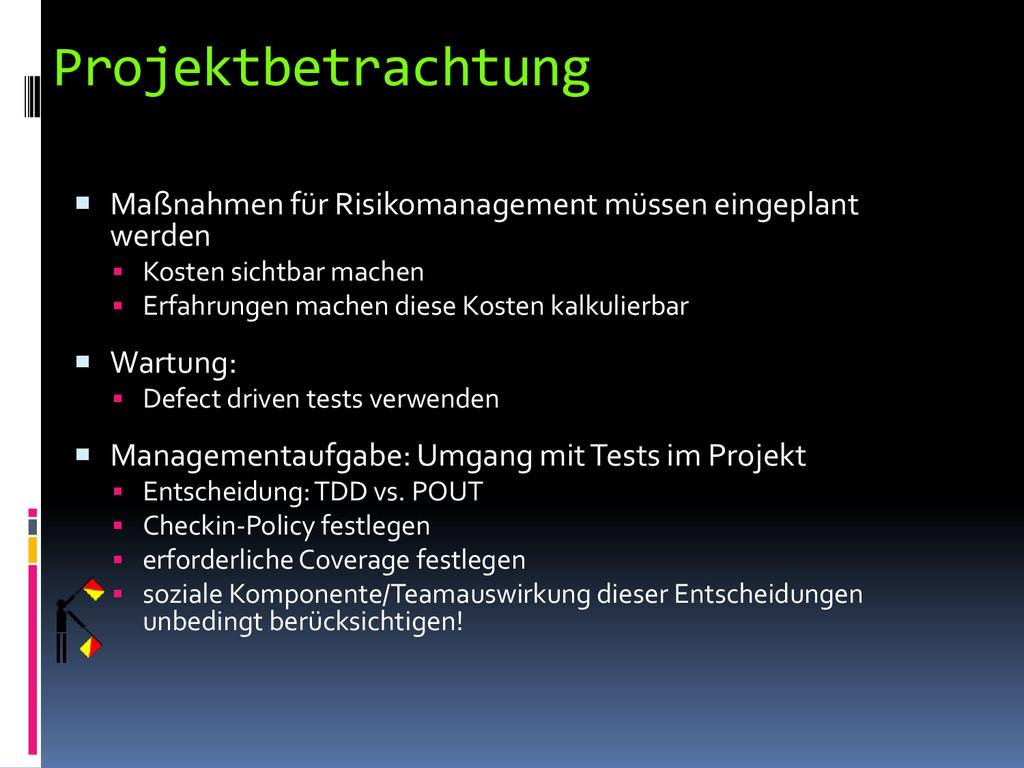 Projektbetrachtung  Maßnahmen für Risikomanage...
