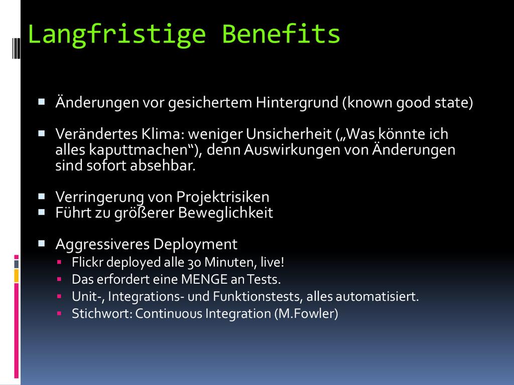 Langfristige Benefits  Änderungen vor gesicher...