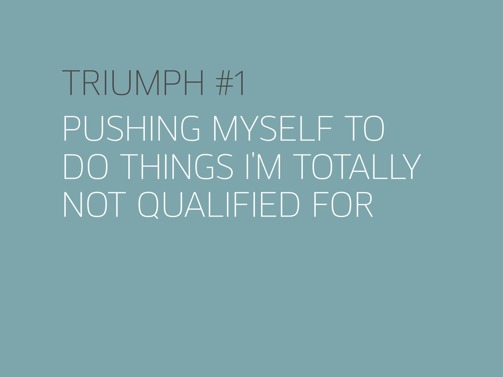 TRIUMPH #1 PUSHING MYSELF TO DO THINGS I'M TOTA...