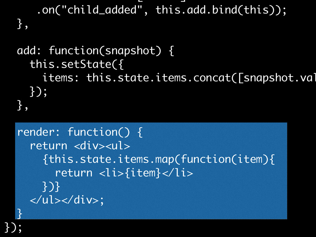 """.on(""""child_added"""", this.add.bind(this)); }, add..."""