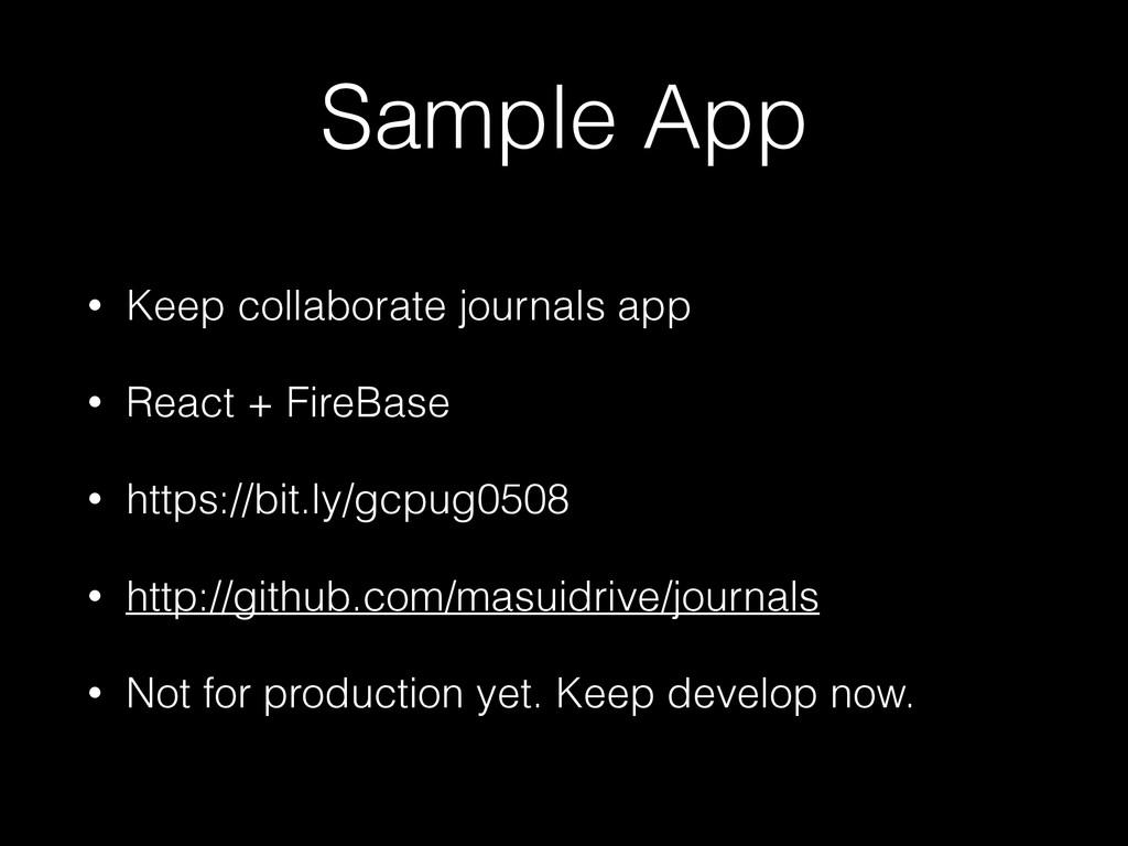 Sample App • Keep collaborate journals app • Re...