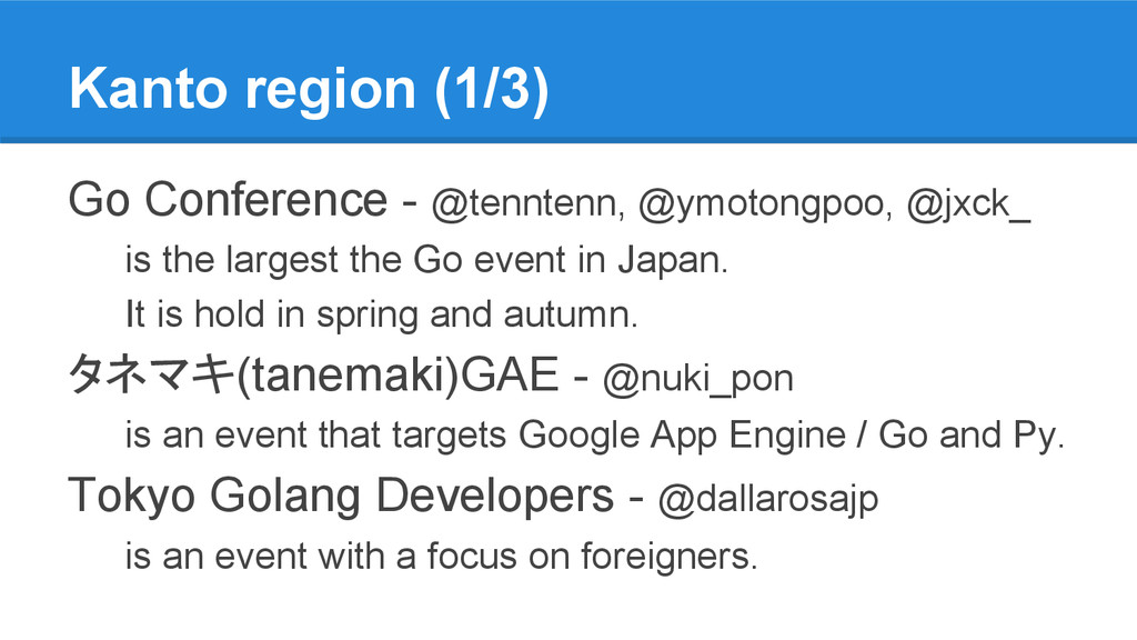 Kanto region (1/3) Go Conference - @tenntenn, @...
