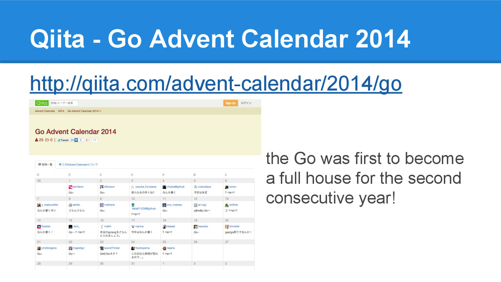 Qiita - Go Advent Calendar 2014 http://qiita.co...