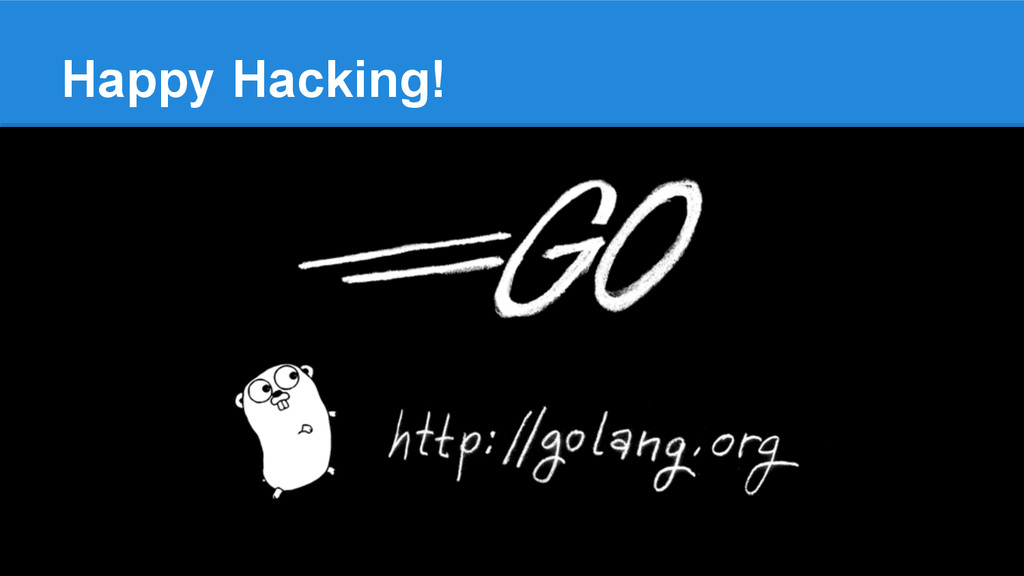 Happy Hacking!
