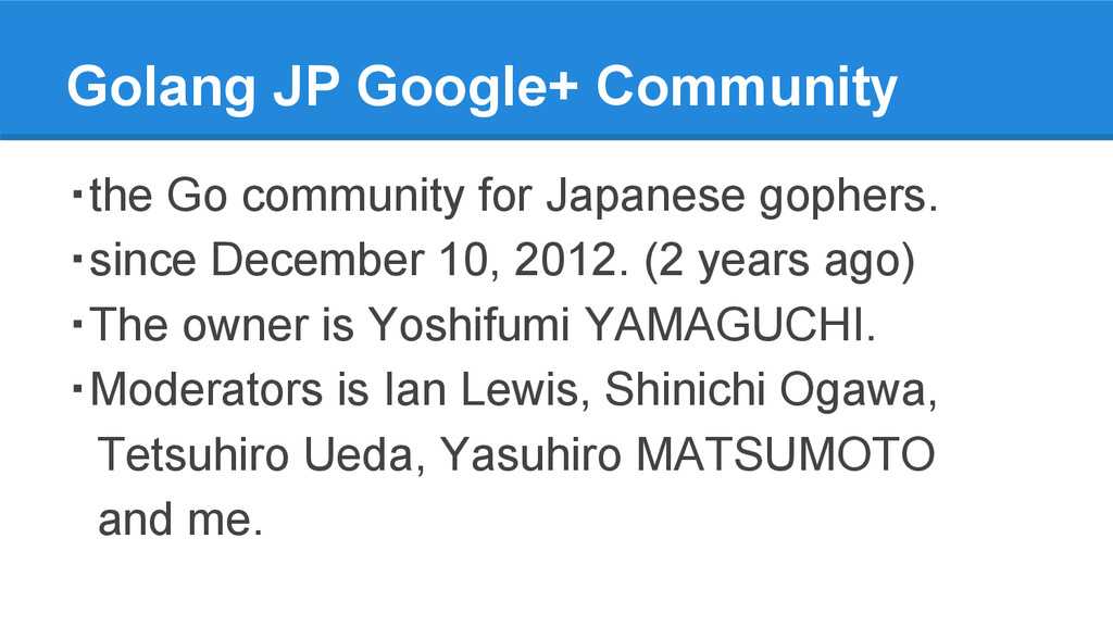 Golang JP Google+ Community ・the Go community f...