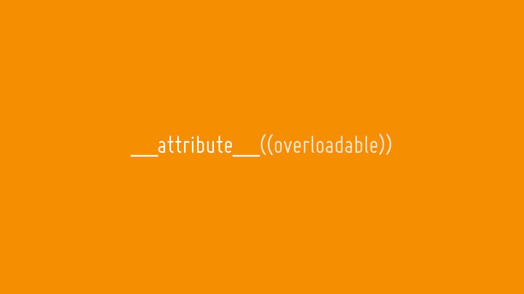 __attribute__((overloadable))
