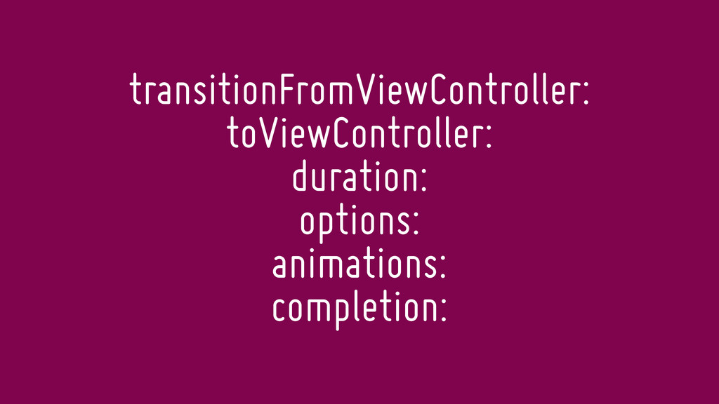 transitionFromViewController: toViewController:...