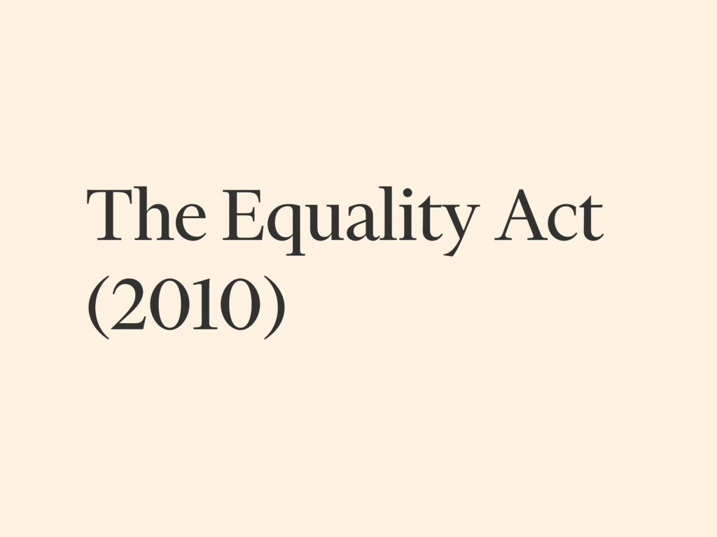 The Equality Act (2010)