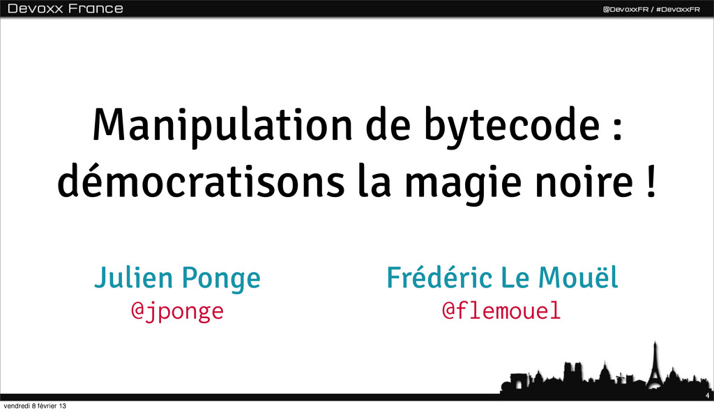 Manipulation de bytecode : démocratisons la mag...