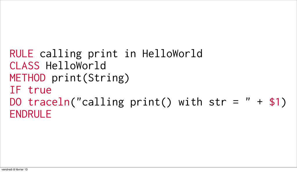 71 RULE calling print in HelloWorld CLASS Hello...