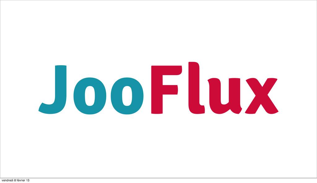 85 JooFlux vendredi 8 février 13