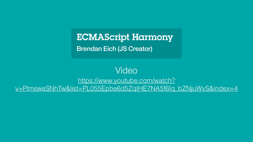 ECMAScript Harmony Brendan Eich (JS Creator) ht...