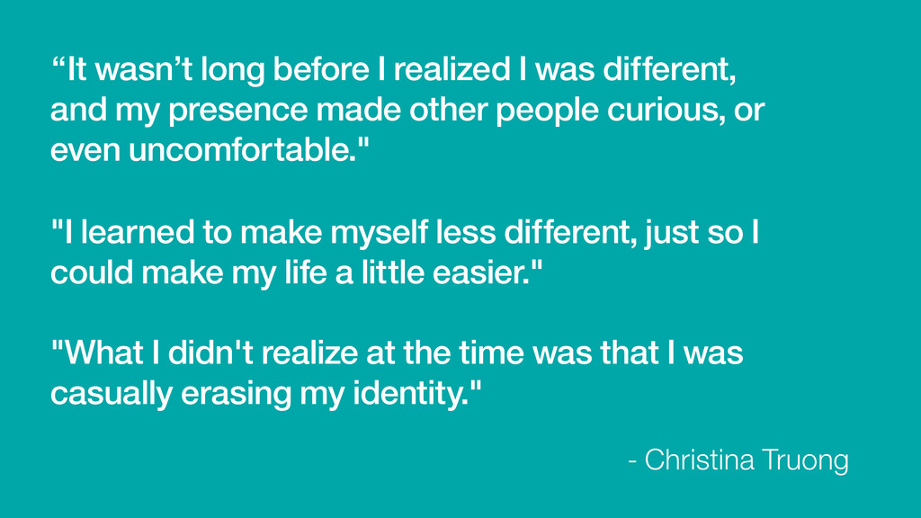 """""""It wasn't long before I realized I was differe..."""