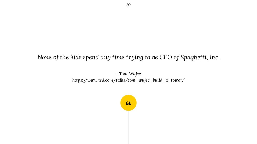 """"""" None of the kids spend any time trying to be ..."""