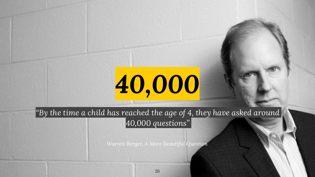 """40,000 """"By the time a child has reached the age..."""