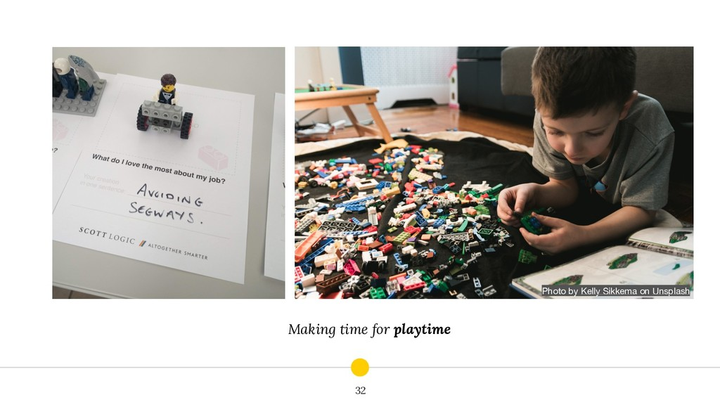 Making time for playtime 32 Photo by Kelly Sikk...