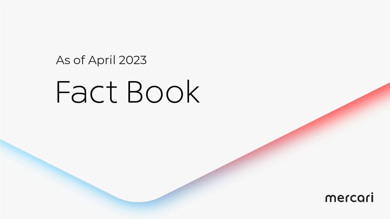 Mercari FACTBOOK As of August 2021