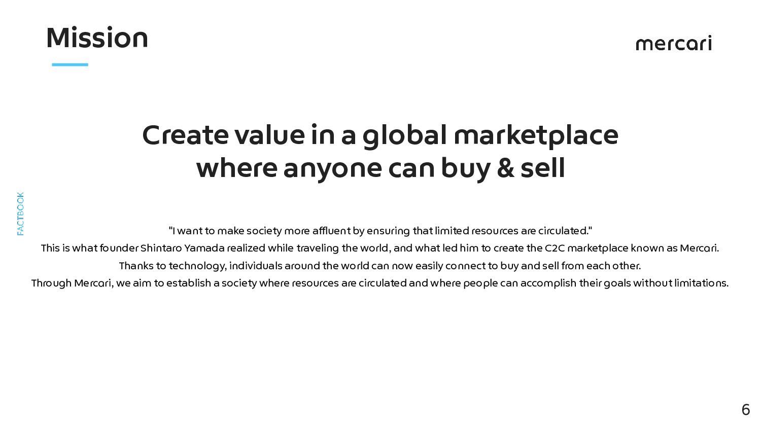 Create value in a global marketplace where anyo...