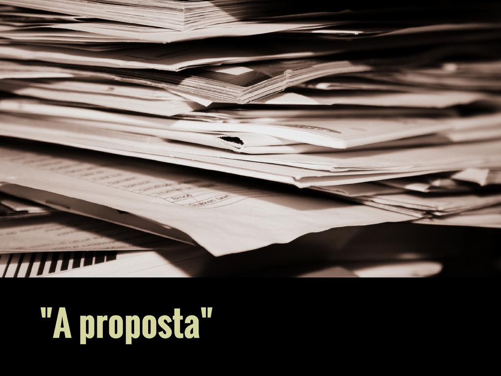 """A proposta"""
