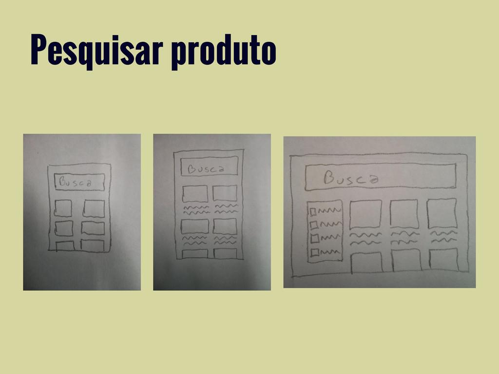 Pesquisar produto