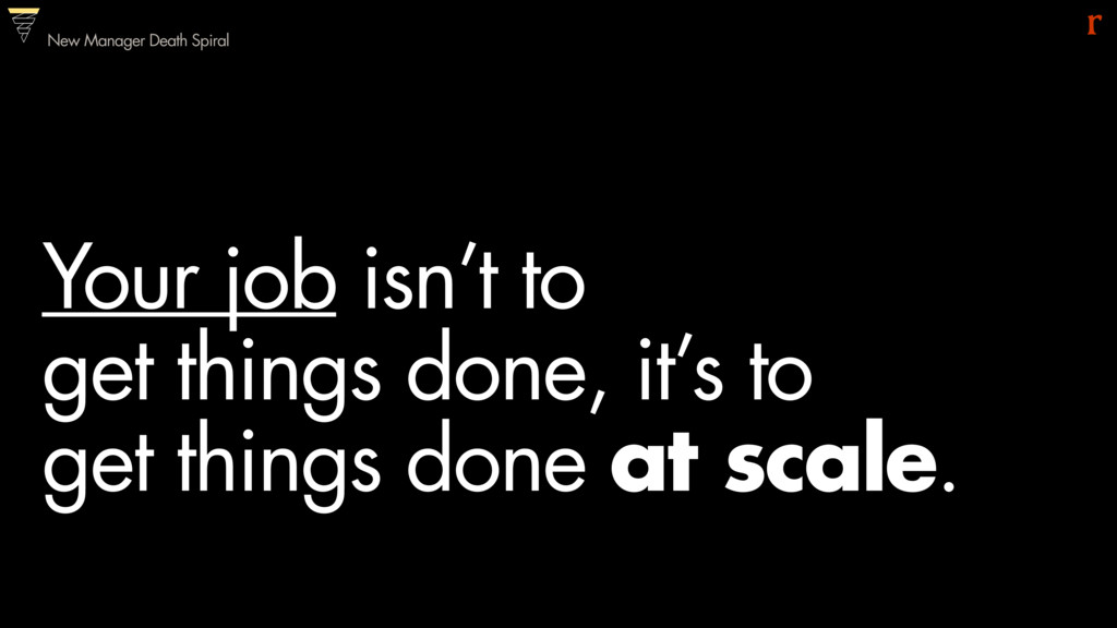 Your job isn't to 