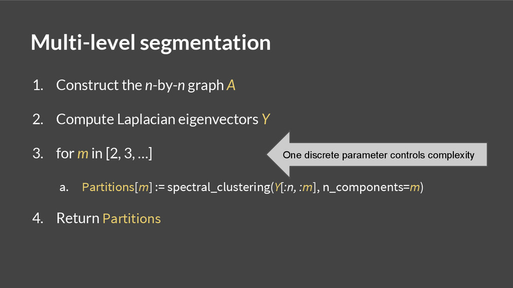 Multi-level segmentation 1. Construct the n-by-...