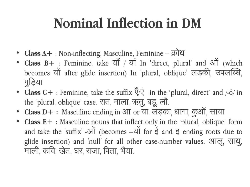 Nominal Inflection in DM ● Class A+ : Non-infle...