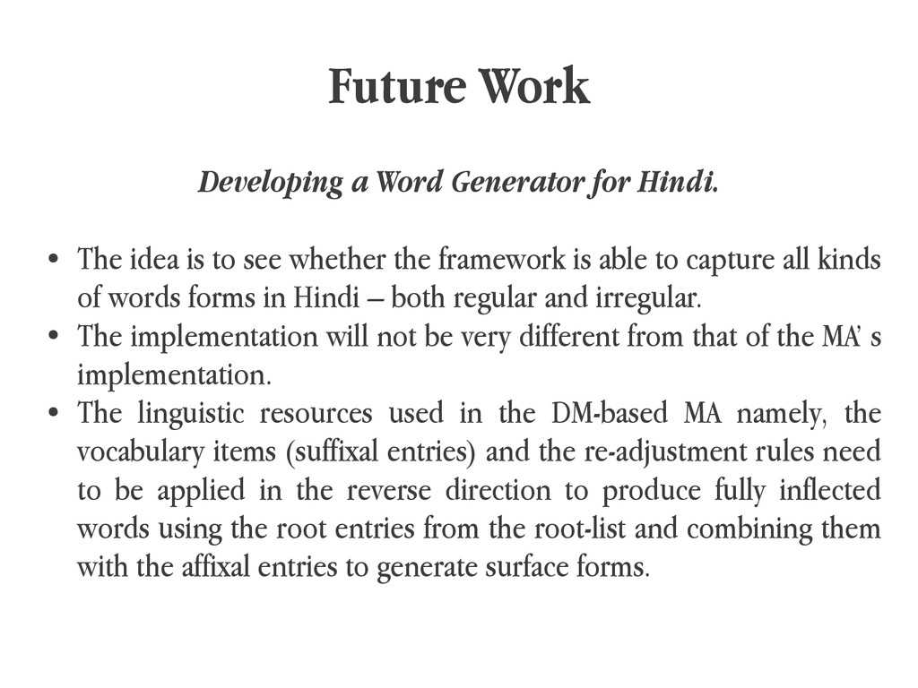 Future Work Developing a Word Generator for Hin...