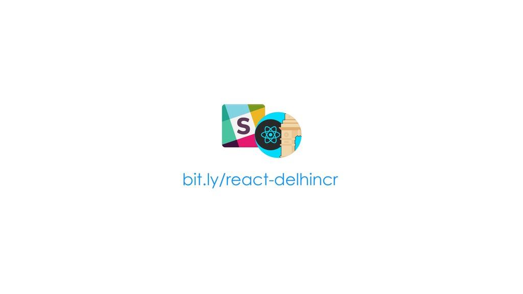 bit.ly/react-delhincr