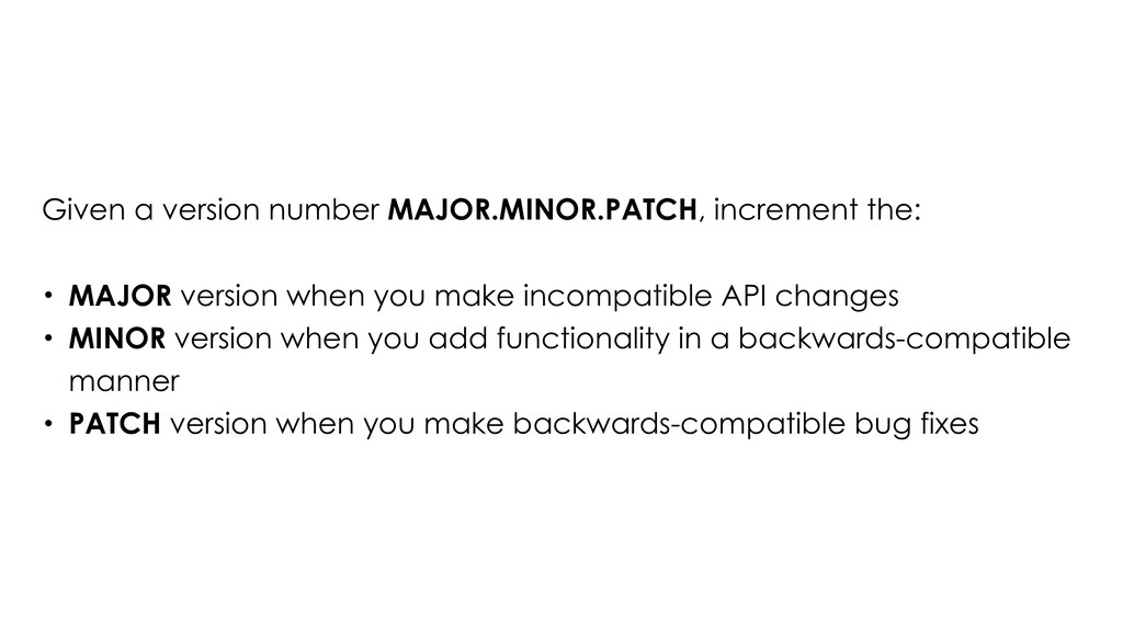 Given a version number MAJOR.MINOR.PATCH, incre...
