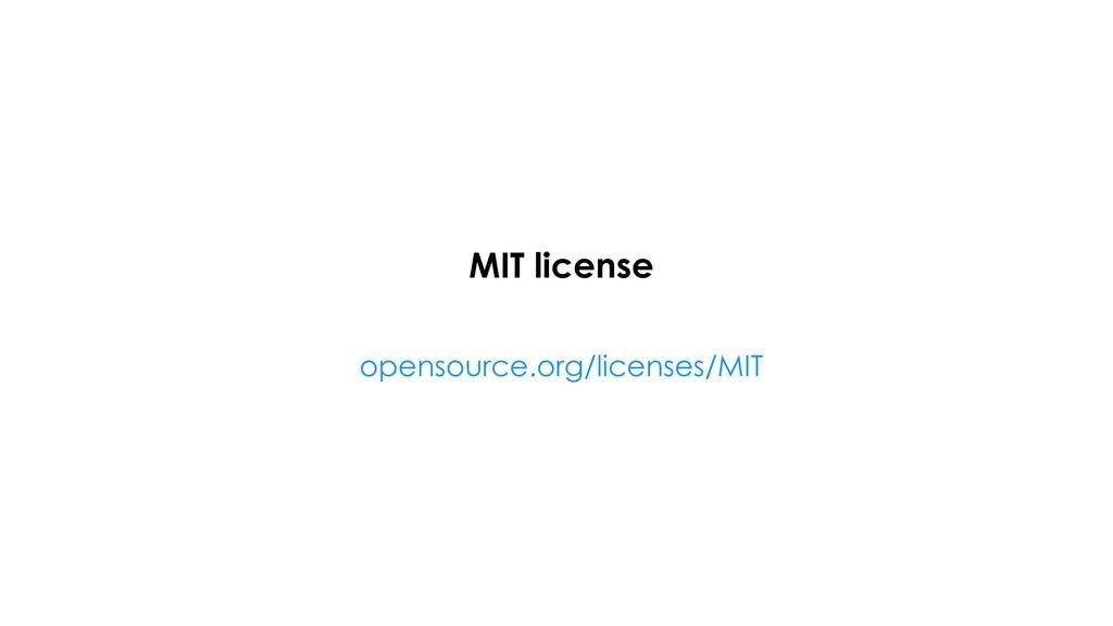 MIT license opensource.org/licenses/MIT