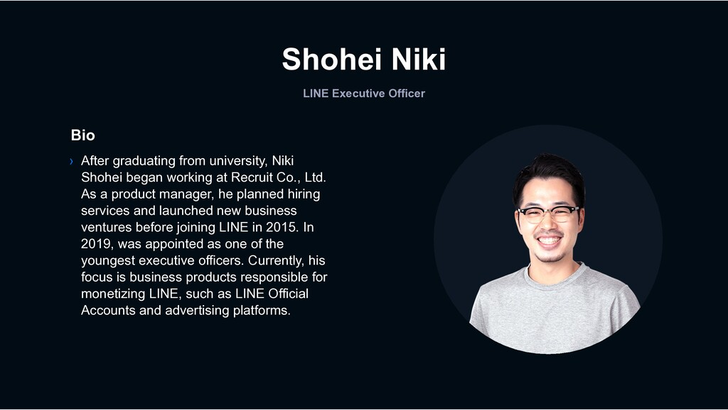 Shohei Niki LINE Executive Officer › After grad...