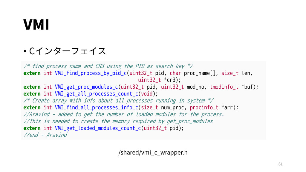 • /* find process name and CR3 using the PID as...