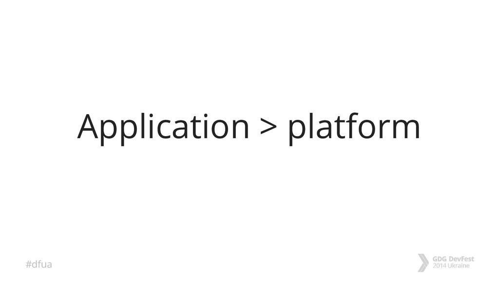 #dfua Application > platform