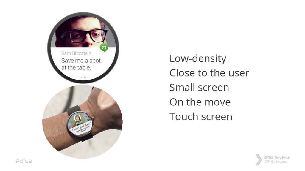 #dfua Low-density Close to the user Small scree...