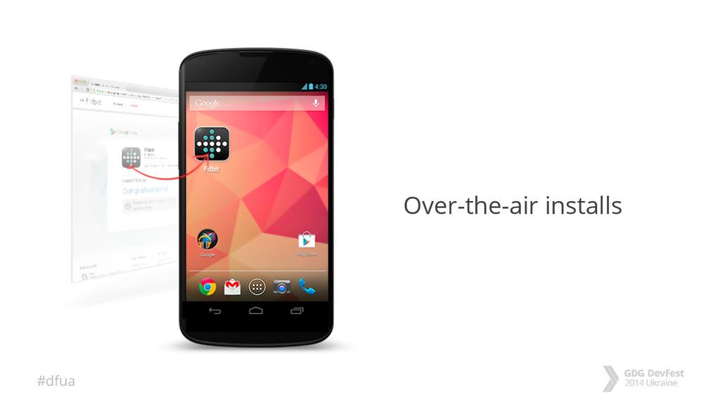 #dfua Over-the-air installs