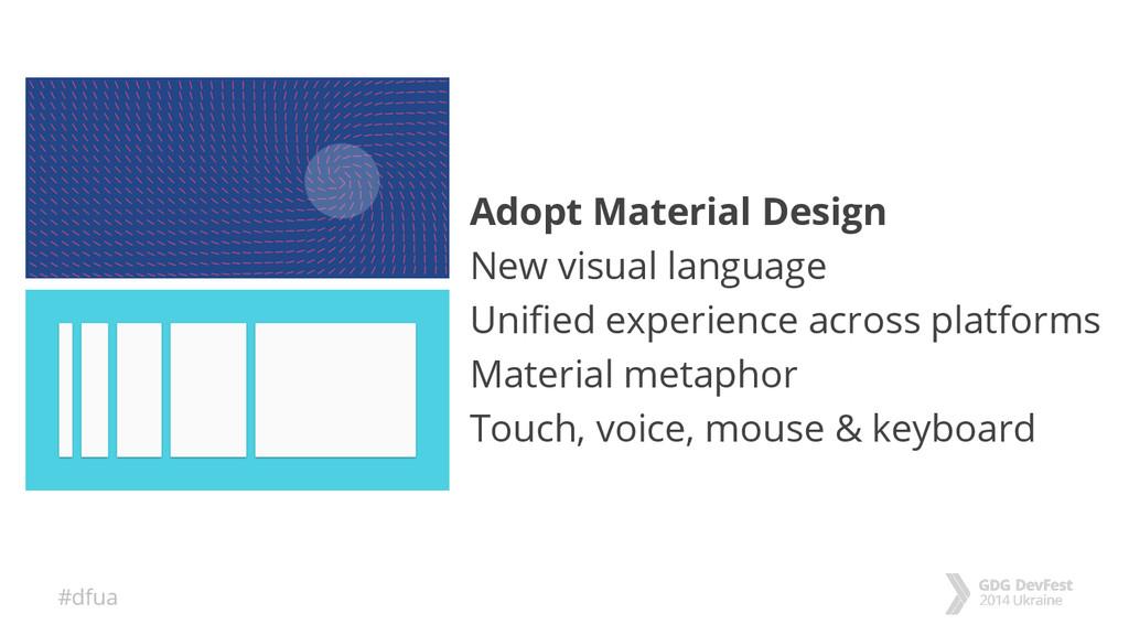 #dfua Adopt Material Design New visual language...