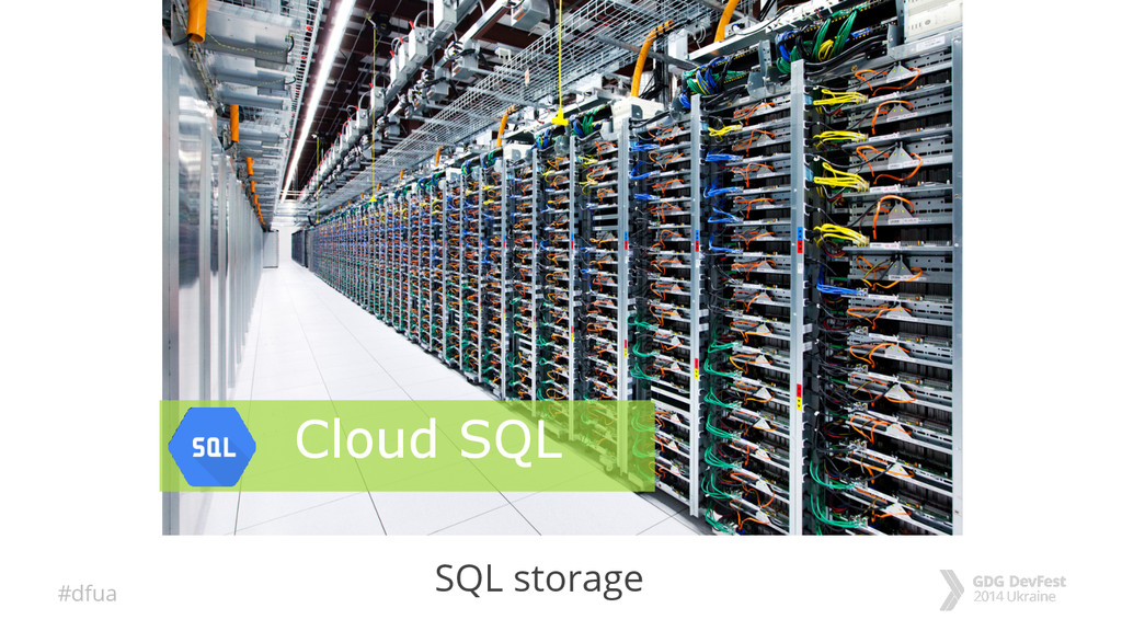 #dfua SQL storage Cloud SQL