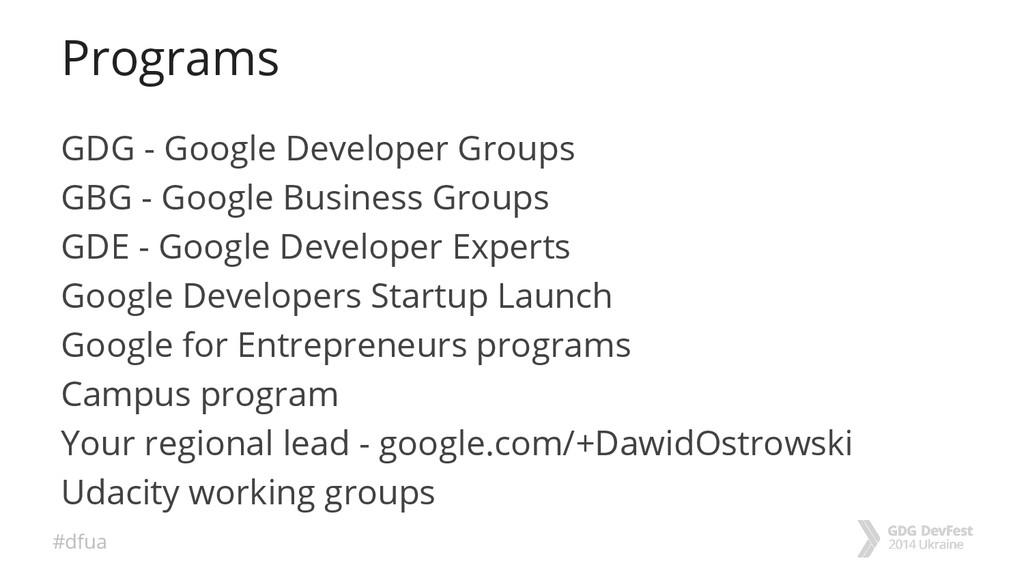 #dfua Programs GDG - Google Developer Groups GB...