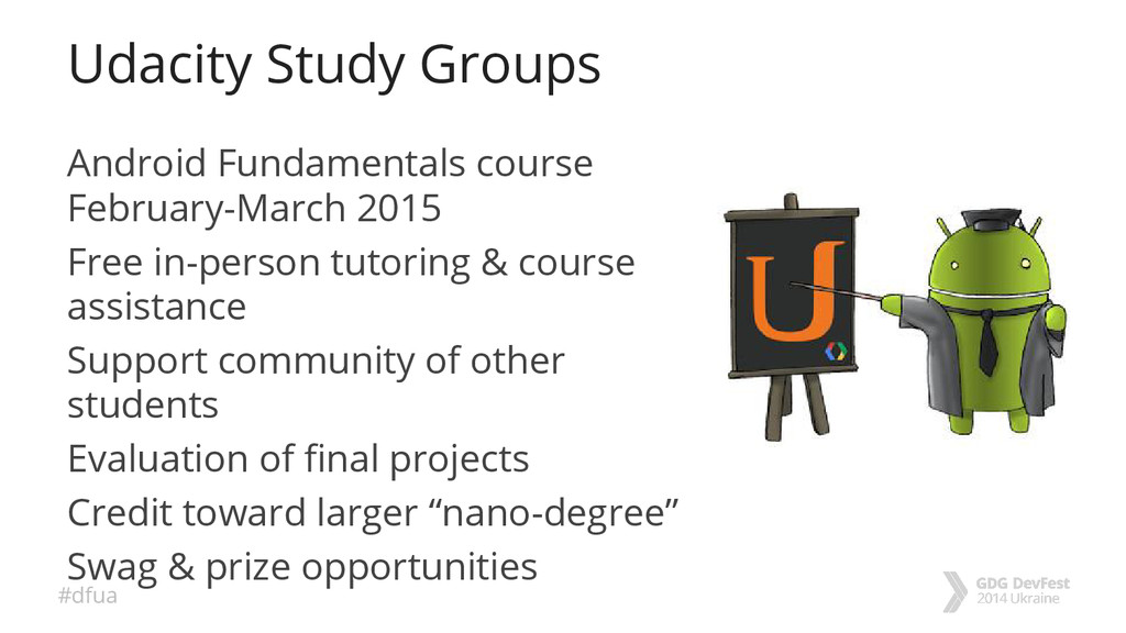 #dfua Udacity Study Groups Android Fundamentals...