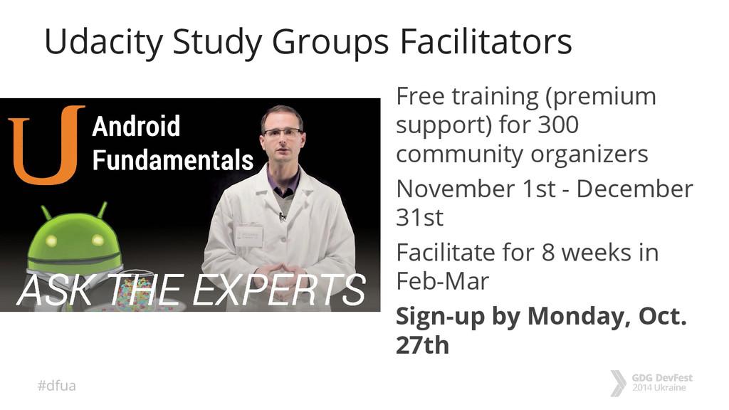 #dfua Udacity Study Groups Facilitators Free tr...