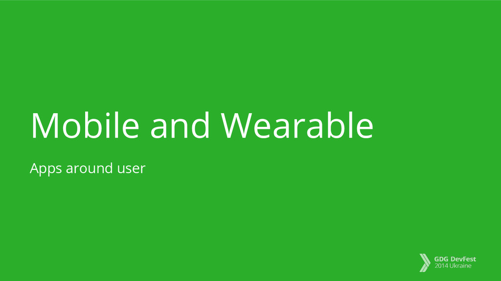 Mobile and Wearable Apps around user