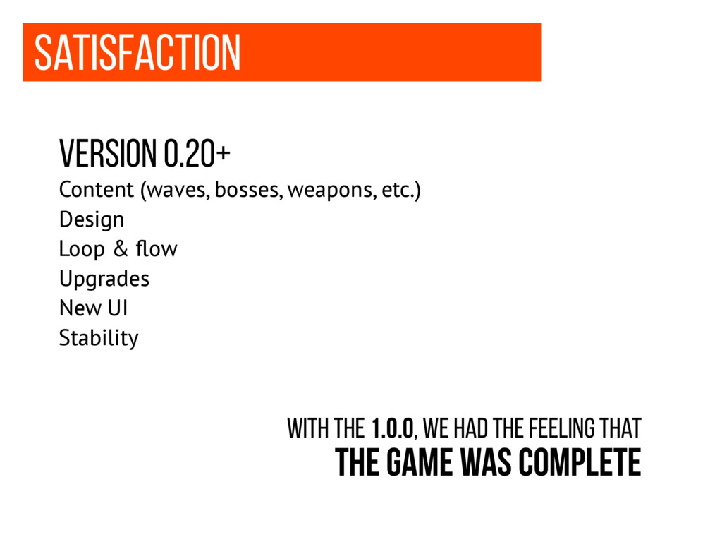 Satisfaction Version 0.20+ Content (waves, boss...
