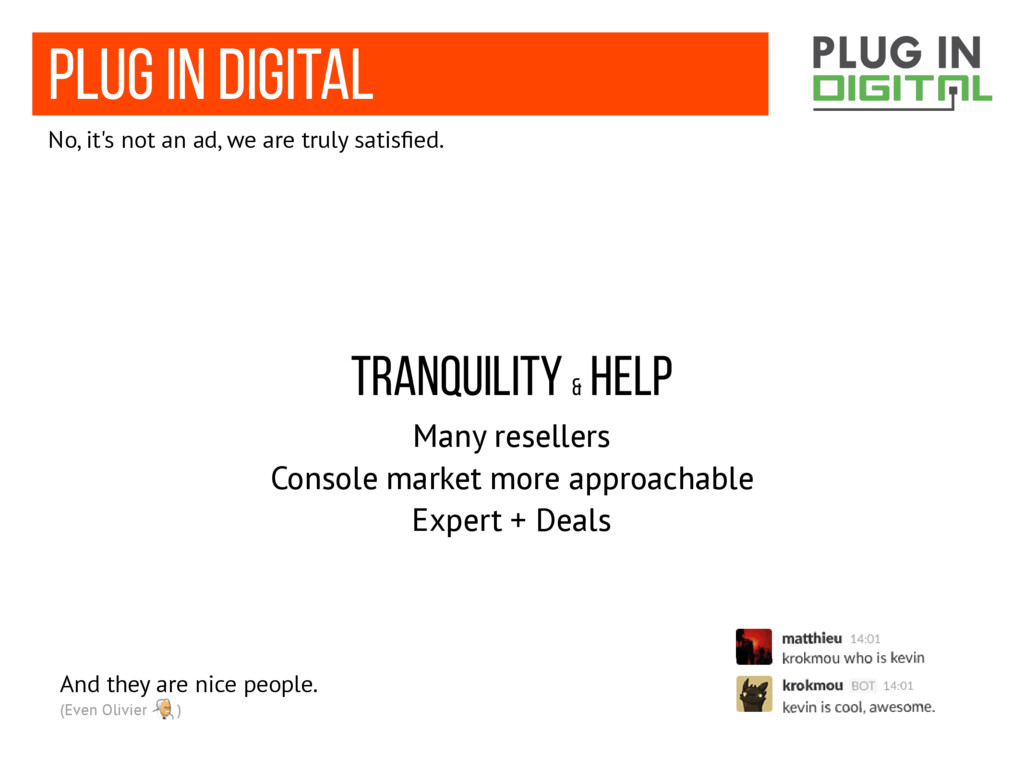 plug in digital No, it's not an ad, we are trul...